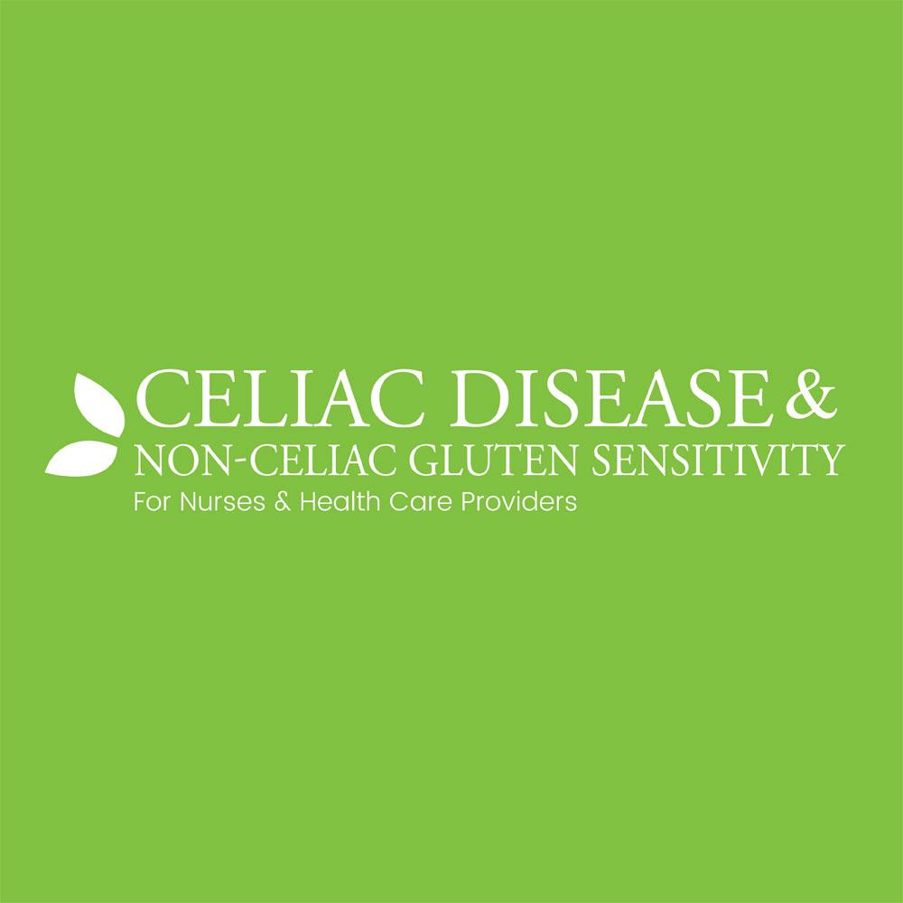 Celiac Disease & Non-Celiac Gluten Sensitivity for Nurses & Health Care Providers